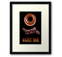 ✾◕‿◕✾DOUGHNUT FORGET ME PICTURE/CARD (DOUGHKNOT) LO✾◕‿◕✾ Framed Print