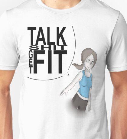 Talk Shit Get Fit Unisex T-Shirt