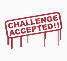 Challenge Accepted Stamp by Style-O-Mat