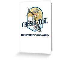 Chasin' Tail - Summer Fun - Martha's Vineyard - Vacation Souvenir T-Shirt - Girl Riding Fish Greeting Card