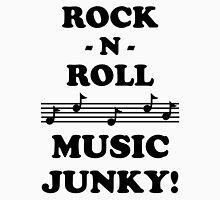 Rock N Roll Junky 10BLA Unisex T-Shirt