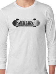 WWGD? Skateboard Long Sleeve T-Shirt
