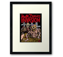 The MuM Zombies Invasion T-Shirt Framed Print
