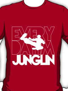 Every Day Im Junglin (White) T-Shirt