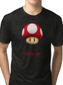 Grow up Mario Tri-blend T-Shirt