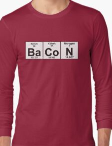 The Properties of Bacon Long Sleeve T-Shirt