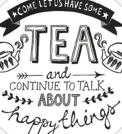 Have some tea Sticker
