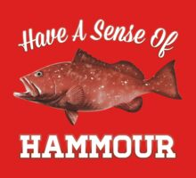 Have a Sense of Hammour Baby Tee