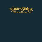 The Land of Stories #1 by TLOS
