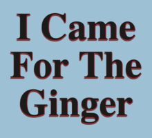 I Came For The Ginger by Jeff Lee
