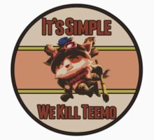 It's Simple We Kill Teemo by OddGog