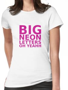 Big Neon Letters Womens Fitted T-Shirt