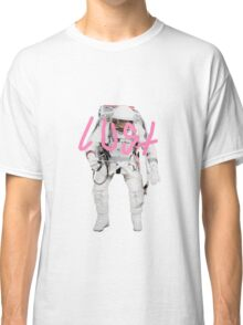 Lust in space Classic T-Shirt