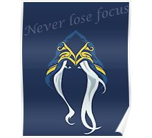 Never lose focus Poster