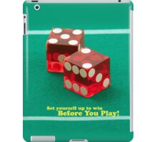 Set yourself up to win before you play iPad Case/Skin