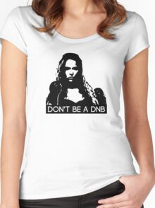 Don't Be A DNB Women's Fitted Scoop T-Shirt