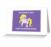 Mai Pony Greeting Card
