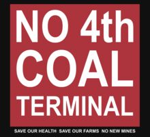 Coal Terminal Action Group placard shirt by CTAG