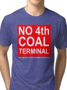 Coal Terminal Action Group placard shirt Tri-blend T-Shirt