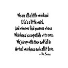 Mutual weirdness is a thing we call love by LadyTakara