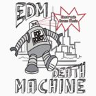 EDM Death Machine by 1111