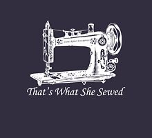 That's What She Sewed - White Unisex T-Shirt