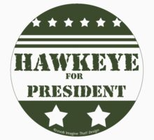 For President Hawkeye by Traci VanWagoner