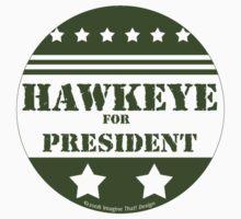 For President Hawkeye by ImagineThatNYC