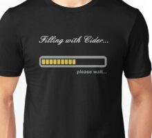Filling w/ Cider... Please Wait Unisex T-Shirt