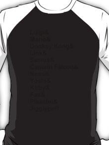 Super Smash Bros. List (Black Text) T-Shirt