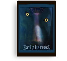 alien early harvest Canvas Print