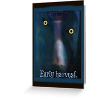 alien early harvest Greeting Card