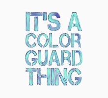 Its A Color Guard Thing Long Sleeve T-Shirt