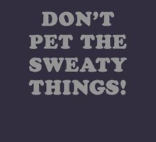 Don't Pet The Petty Things! Unisex T-Shirt