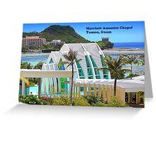 Marriotte Amantes Chapel Tumon, Guam Greeting Card