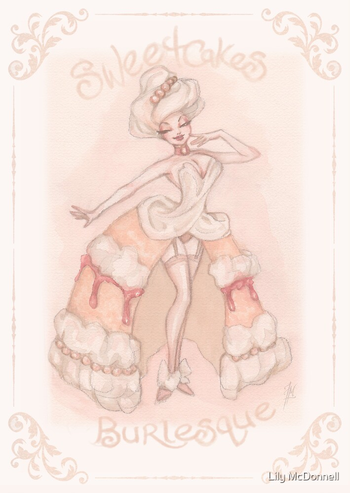Sweetcakes Burlesque by Lily McDonnell