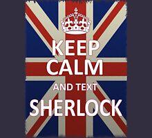 Keep Calm And Text Sherlock Unisex T-Shirt