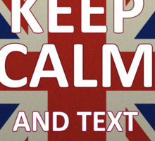 Keep Calm And Text Sherlock Sticker
