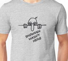 Snowden Wasn't Here T-Shirt