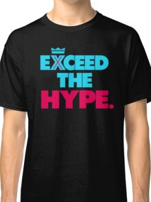 """VICTRS """"Exceed The Hype"""" Classic T-Shirt"""