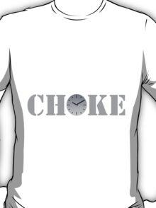 Clock Choke T-Shirt