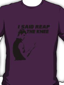 Reap the Knee T-Shirt