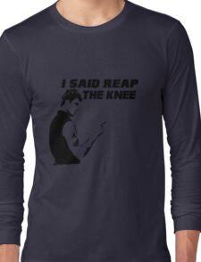 Reap the Knee Long Sleeve T-Shirt