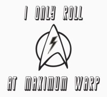 Roll at Warp Speed T-Shirt