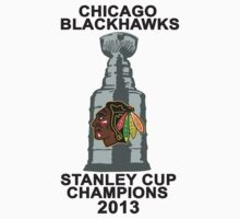 Chicago Blackhawks 2013 Cup Banner Tee by DCVisualArts