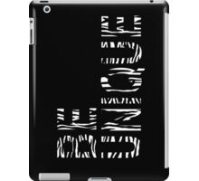 BE UNIQUE-Black iPad Case/Skin