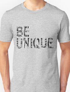 BE UNIQUE- White T-Shirt