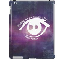 Everything You Can Imagine Is Real iPad Case/Skin