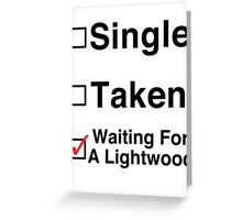 Waiting for a Lightwood Greeting Card