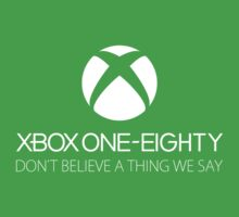 XBox One Eighty by ThatsMyTrunks